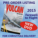 VULCAN XH558 - 'Farewell to Flight' - DVD