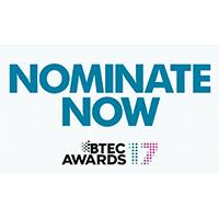 Nominate Now - BTEC Awards 2017