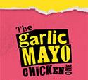 The Garlic Mayo Chicken One