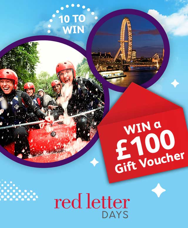 Win a £100 Gift Voucher. 10 to win. Red Letter Days