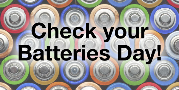 check your batteries day