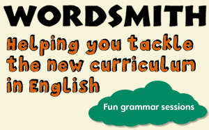 Wordsmith Helping you tackle the new curriculum in English.